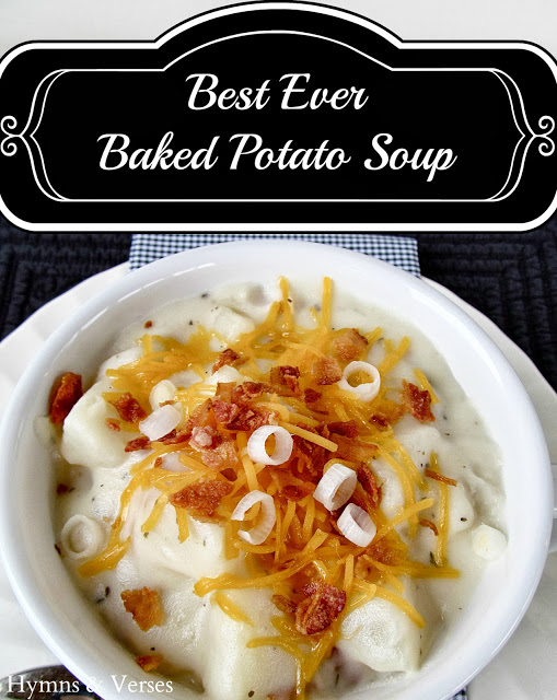 Best Ever Baked Potato Soup - Comfort Food Blog Hop & Party - Hymns ...