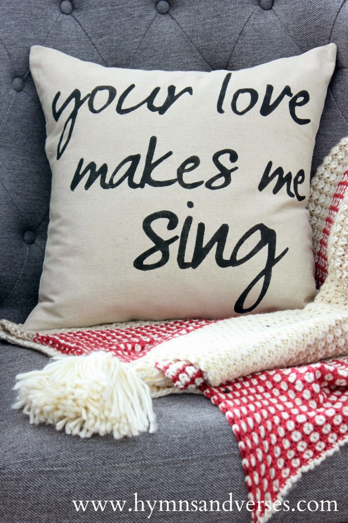 "Your Love Makes Me Sing"" Valentine s Day Pillow Cover Hymns and"