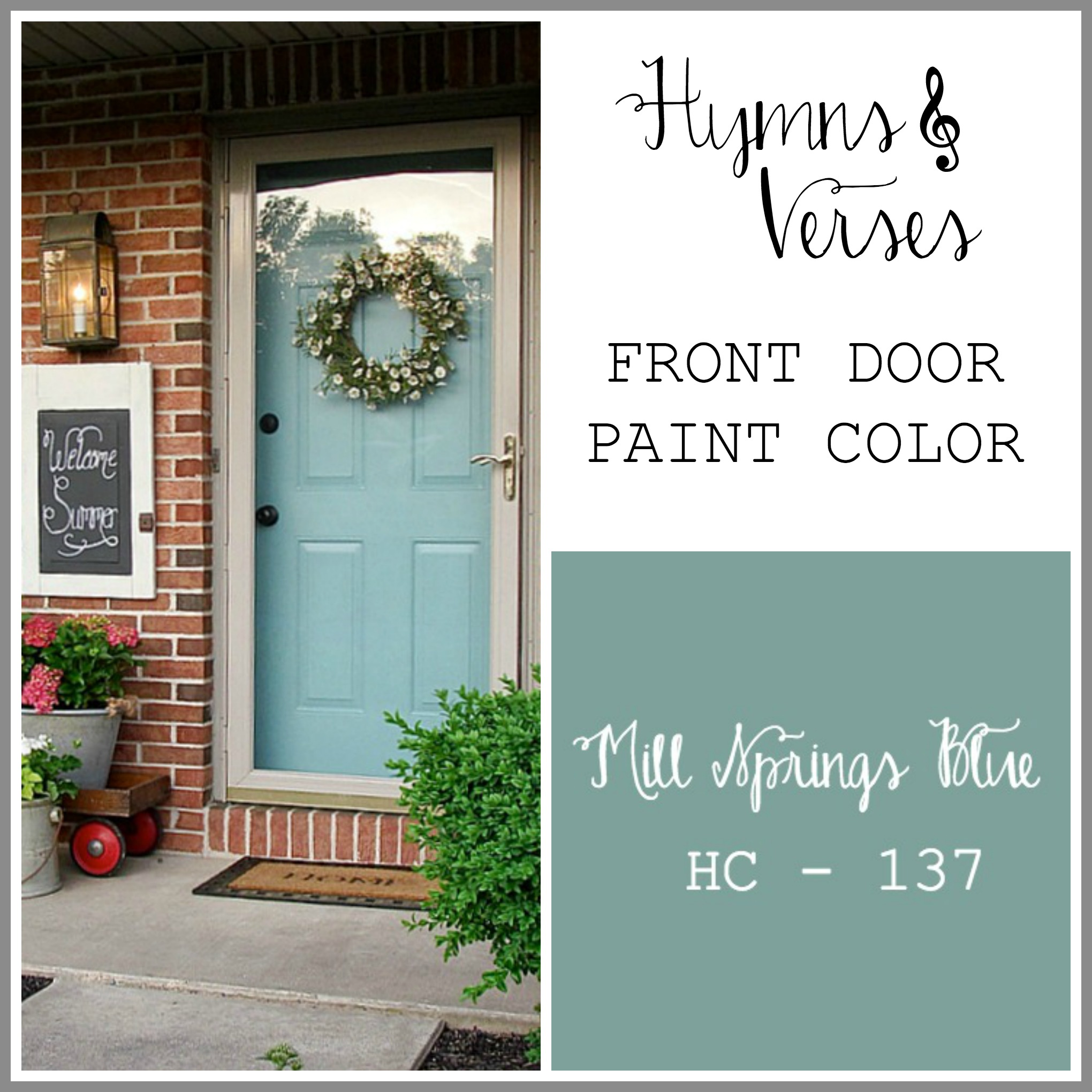 Paint colors in my home hymns and verses Gray front door meaning