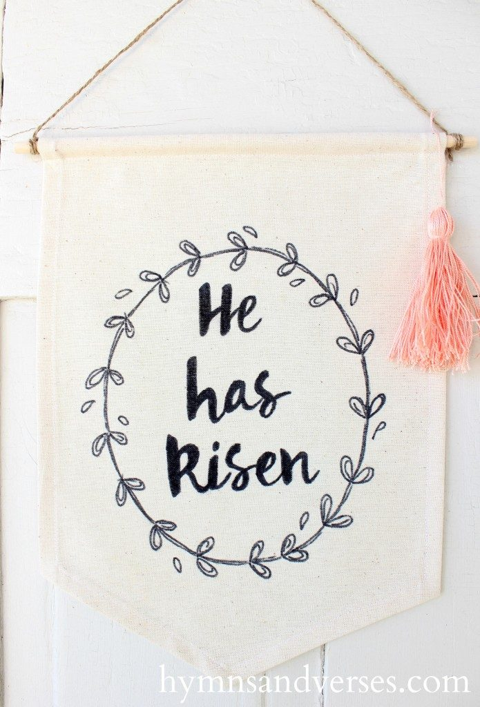 Top 10 Easter DIY Projects - He Has Risen Banner