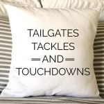 Fall Pillows - Tailgates, Tackles, Touchdowns