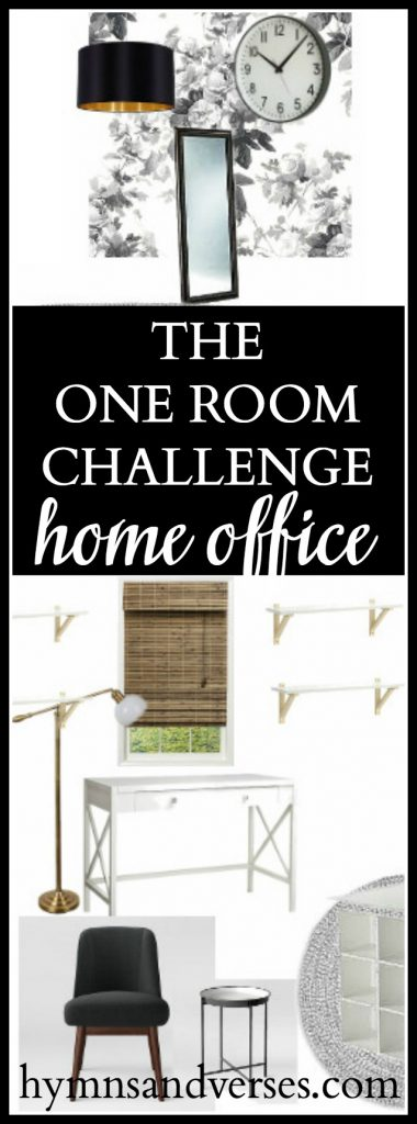The One Room Challenge - Hymns and Verses - Home Office