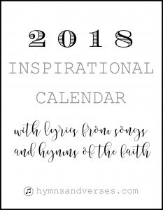 2018 Calendar Printable with Hymn Lyrics