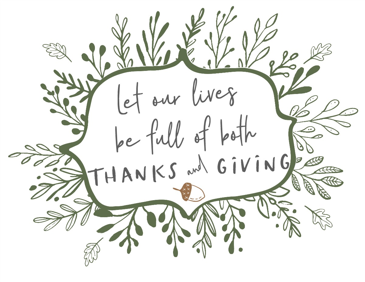 Free Printable for Let Our Lives be Full of Both Thanks and Giving