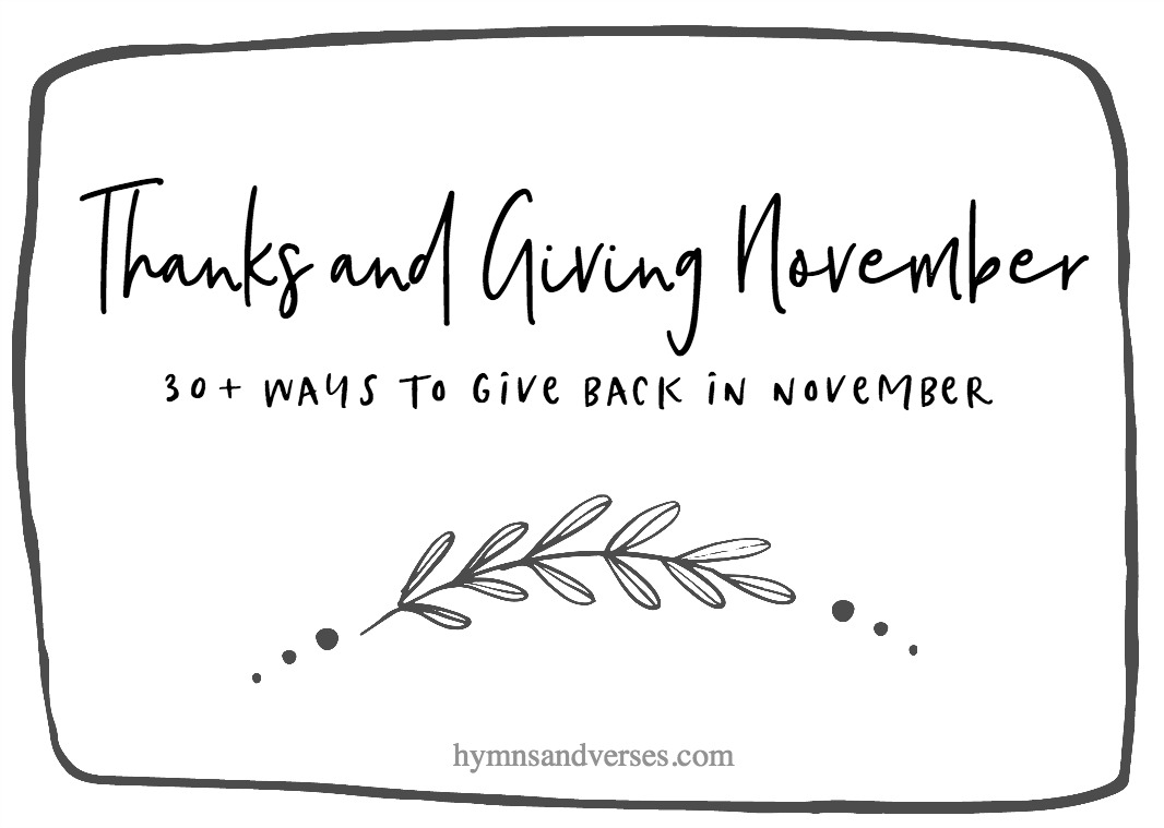 Graphic showing Thanks and Giving November - 30+ Ways to Give Back in November