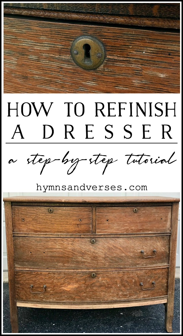 How to Refinish a Dresser Graphic Image for Hymns and Verses Blog