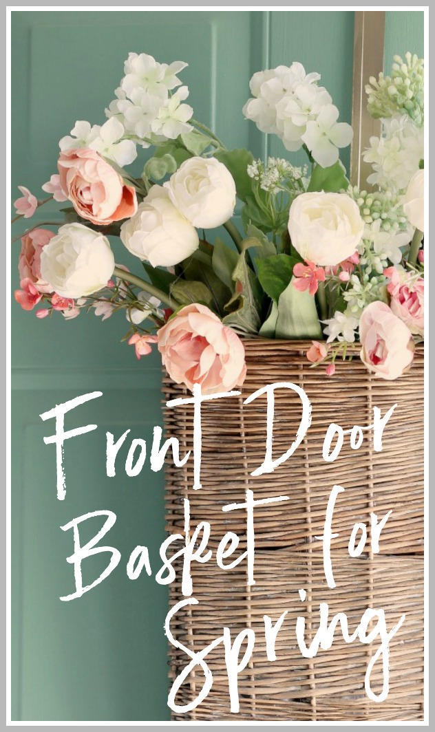 Front Door Basket for Spring - Hymns and Verses