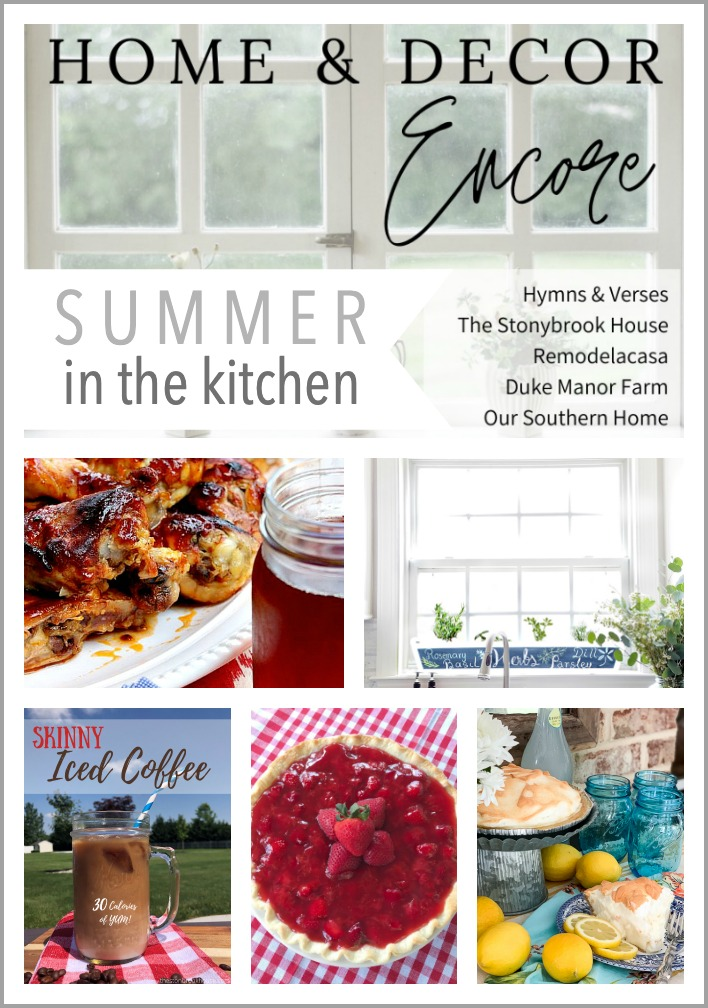 Summer in the Kitchen - Home and Decor Encore